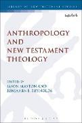 Cover-Bild zu Anthropology and New Testament Theology (eBook) von Maston, Jason (Hrsg.)