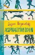 Cover-Bild zu Asphalthelden (eBook) von Reynolds, Jason