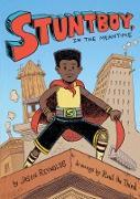 Cover-Bild zu Stuntboy, in the Meantime (eBook) von Reynolds, Jason