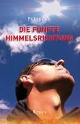 Cover-Bild zu Die fünfte Himmelsrichtung von Gurt, Philipp