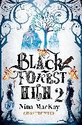 Cover-Bild zu Black Forest High 2 von MacKay, Nina