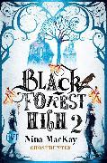 Cover-Bild zu Black Forest High 2 (eBook) von Mackay, Nina