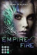 Cover-Bild zu Empire of Fire (Phönixschwestern 2) von Mackay, Nina