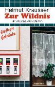 Cover-Bild zu Zur Wildnis von Krausser, Helmut
