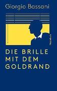 Cover-Bild zu Die Brille mit dem Goldrand von Bassani, Giorgio