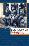 Cover-Bild zu Westflug von Turaschwili, Dato