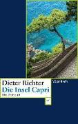 Cover-Bild zu Die Insel Capri von Richter, Dieter
