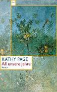 Cover-Bild zu All unsere Jahre von Page, Kathy