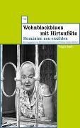 Cover-Bild zu Wohnblockblues mit Hirtenflöte von Nowotnick, Michaela (Hrsg.)