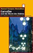 Cover-Bild zu Carvalho und die Meere des Südens von Vázquez Montalbán, Manuel