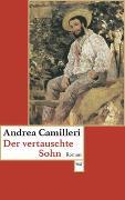 Cover-Bild zu Der vertauschte Sohn von Camilleri, Andrea