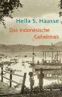 Cover-Bild zu Das indonesische Geheimnis von Haasse, Hella S