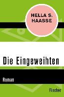 Cover-Bild zu Die Eingeweihten (eBook) von Haasse, Hella S.