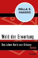 Cover-Bild zu Wald der Erwartung (eBook) von Haasse, Hella S.
