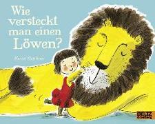 Cover-Bild zu Wie versteckt man einen Löwen? von Stephens, Helen