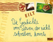 Cover-Bild zu Die Geschichte vom Löwen, der nicht schreiben konnte von Baltscheit, Martin