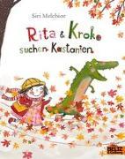Cover-Bild zu Rita und Kroko suchen Kastanien von Melchior, Siri
