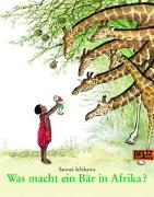 Cover-Bild zu Was macht ein Bär in Afrika? von Ichikawa, Satomi