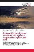 Cover-Bild zu Evaluación de algunas variables del agua en Laguna de Coyuca, MX-Gro von Sainz Moreno, Mario Enrique