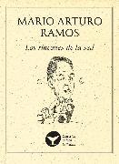 Cover-Bild zu Los rincones de la sed (eBook) von Ramos, Mario Arturo