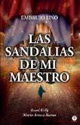Cover-Bild zu Las sandalias de mi maestro von Ramos, Mario Arturo