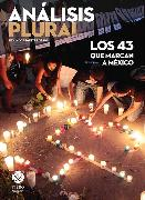 Cover-Bild zu Los 43 que marcan a México (eBook) von Bustillos, Juan Carlos Núñez