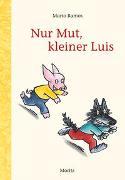 Cover-Bild zu Nur Mut, kleiner Luis von Ramos, Mario