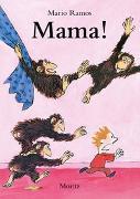 Cover-Bild zu Mama! von Ramos, Mario