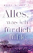 Cover-Bild zu Alles, was ich für dich fühle (eBook) von Welling, Nora
