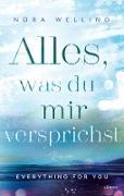 Cover-Bild zu Alles, was du mir versprichst (eBook) von Welling, Nora