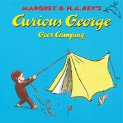 Cover-Bild zu Curious George Goes Camping (Read-aloud) (eBook) von Rey, H. A.