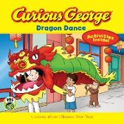 Cover-Bild zu Curious George Dragon Dance (eBook) von Rey, H. A.