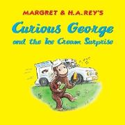 Cover-Bild zu Curious George and the Ice Cream Surprise (eBook) von Rey, Margret