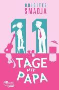 Cover-Bild zu 11 Tage mit Papa von Smadja, Brigitte