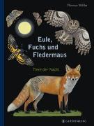 Cover-Bild zu Eule, Fuchs und Fledermaus von Müller, Thomas