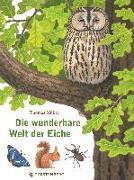 Cover-Bild zu Die wunderbare Welt der Eiche von Müller, Thomas