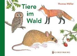 Cover-Bild zu Tiere im Wald von Müller, Thomas