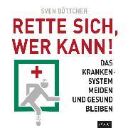 Cover-Bild zu Rette sich, wer kann (Audio Download) von Böttcher, Sven