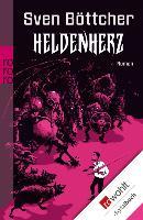 Cover-Bild zu Heldenherz (eBook) von Böttcher, Sven