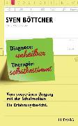 Cover-Bild zu Diagnose: unheilbar. Therapie: selbstbestimmt (eBook) von Böttcher, Sven