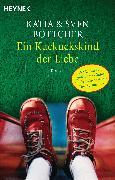Cover-Bild zu Ein Kuckuckskind der Liebe (eBook) von Böttcher, Sven