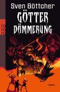 Cover-Bild zu Götterdämmerung von Böttcher, Sven
