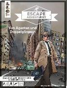 Cover-Bild zu Escape Adventures - Von Agenten und Doppelgängern von Zimpfer, Simon