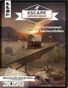 Cover-Bild zu Escape Adventures - Von Schamanen und Geisterstädten von Frenzel, Sebastian