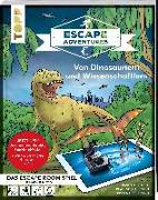 Cover-Bild zu Escape Adventures AR - Augmented Reality. Von Dinosauriern und Wissenschaftlern von Frenzel, Sebastian