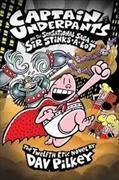 Cover-Bild zu Captain Underpants and the Sensational Saga of Sir Stinks-A-Lot von Pilkey, Dav