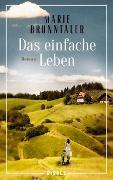 Cover-Bild zu Das einfache Leben von Brunntaler, Marie