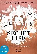 Cover-Bild zu Secret Fire. Die Entflammten (eBook) von Daugherty, C.J.