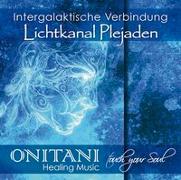 Cover-Bild zu INTERGALAKTISCHE VERBINDUNG. Lichtkanal Plejaden von ONITANI