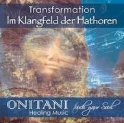 Cover-Bild zu TRANSFORMATION. Im Klangfeld der Hathoren von Onitani